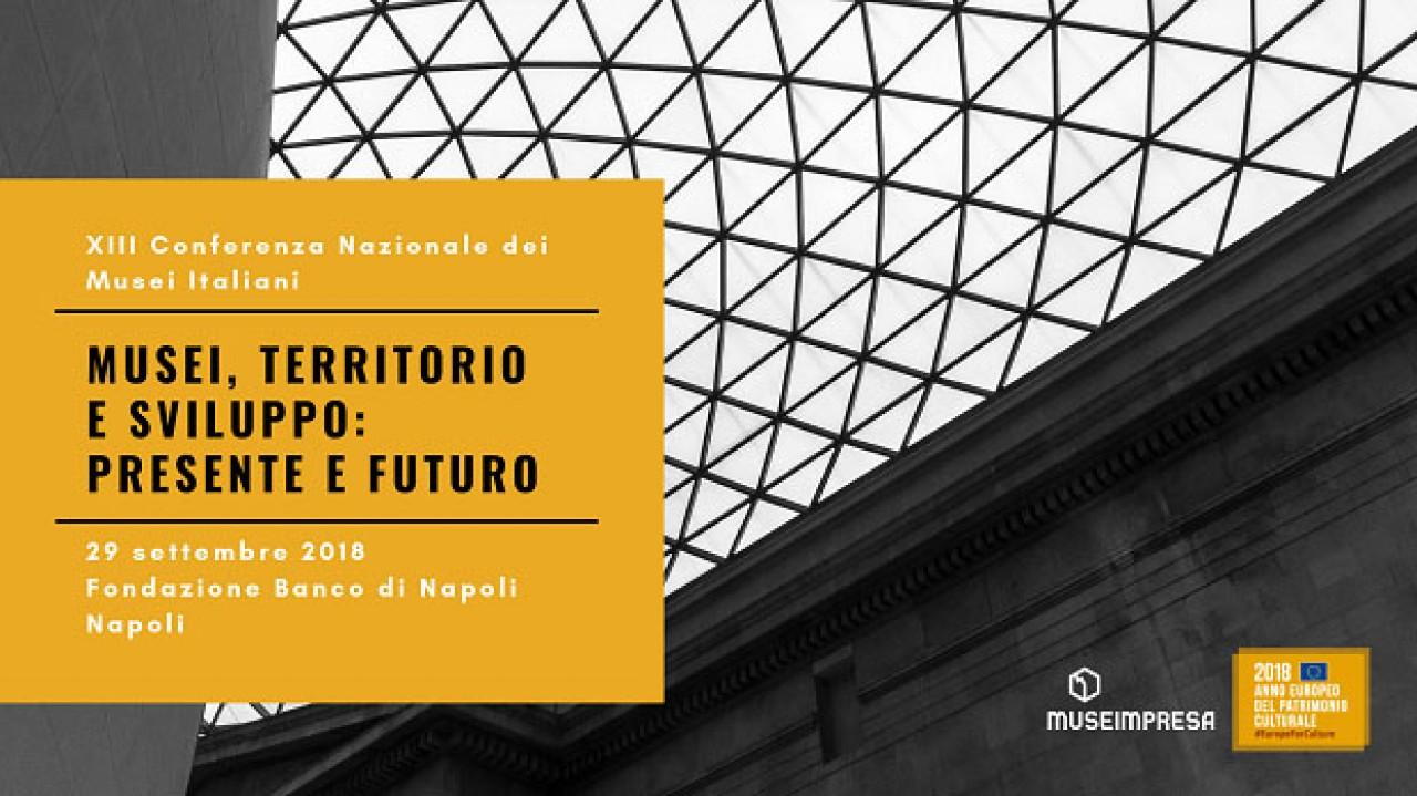 XIII CONFERENZA NAZIONALE DEI MUSEI ITALIANI
