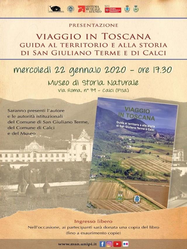 Viaggio in Toscana. Guida al territorio e alla storia di San Giuliano Terme e Calci