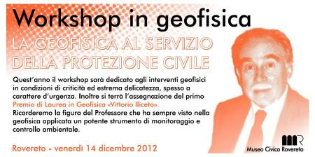 Workshop in Geofisica (2012) - La Geofisica al servizio della Protezione Civile