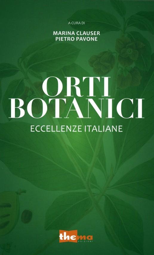 Orti botanici. Eccellenze italiane