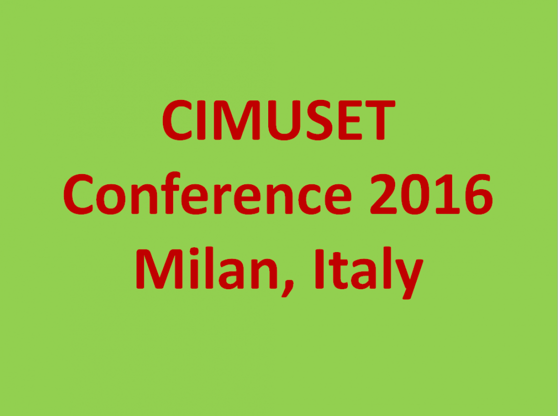 CIMUSET - Call For Papers | 2016 Annual Conference | 3 - 9 Luglio, 2016