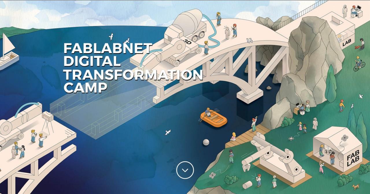 FABLABNET DIGITAL TRANSFORMATION CAMP