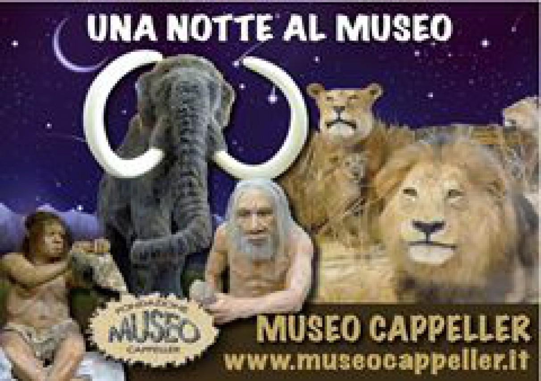 UNA NOTTE AL MUSEO CAPPELLER