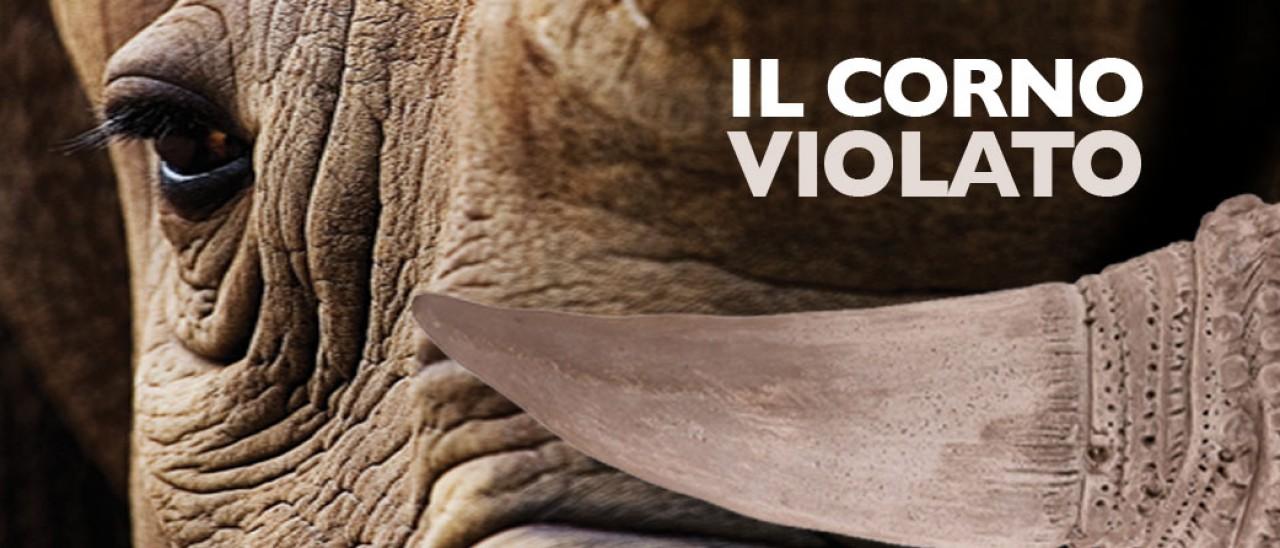 Il corno violato. Il rinoceronte tra estinzione e superstizione