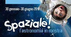 SPAZIALE! L'astronomia in mostra
