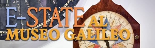 E-state al Museo Galileo