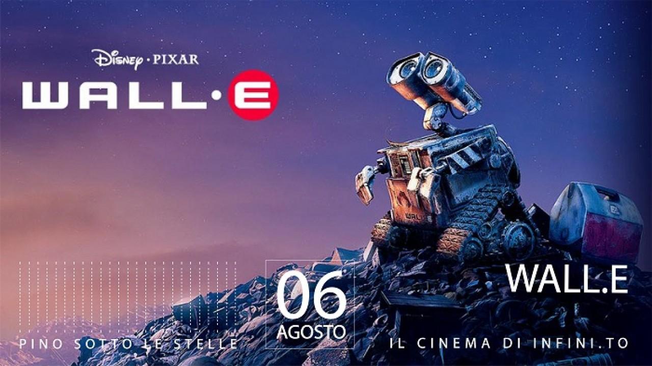 PINO SOTTO LE STELLE - WALL-E (Disney, Pixar)